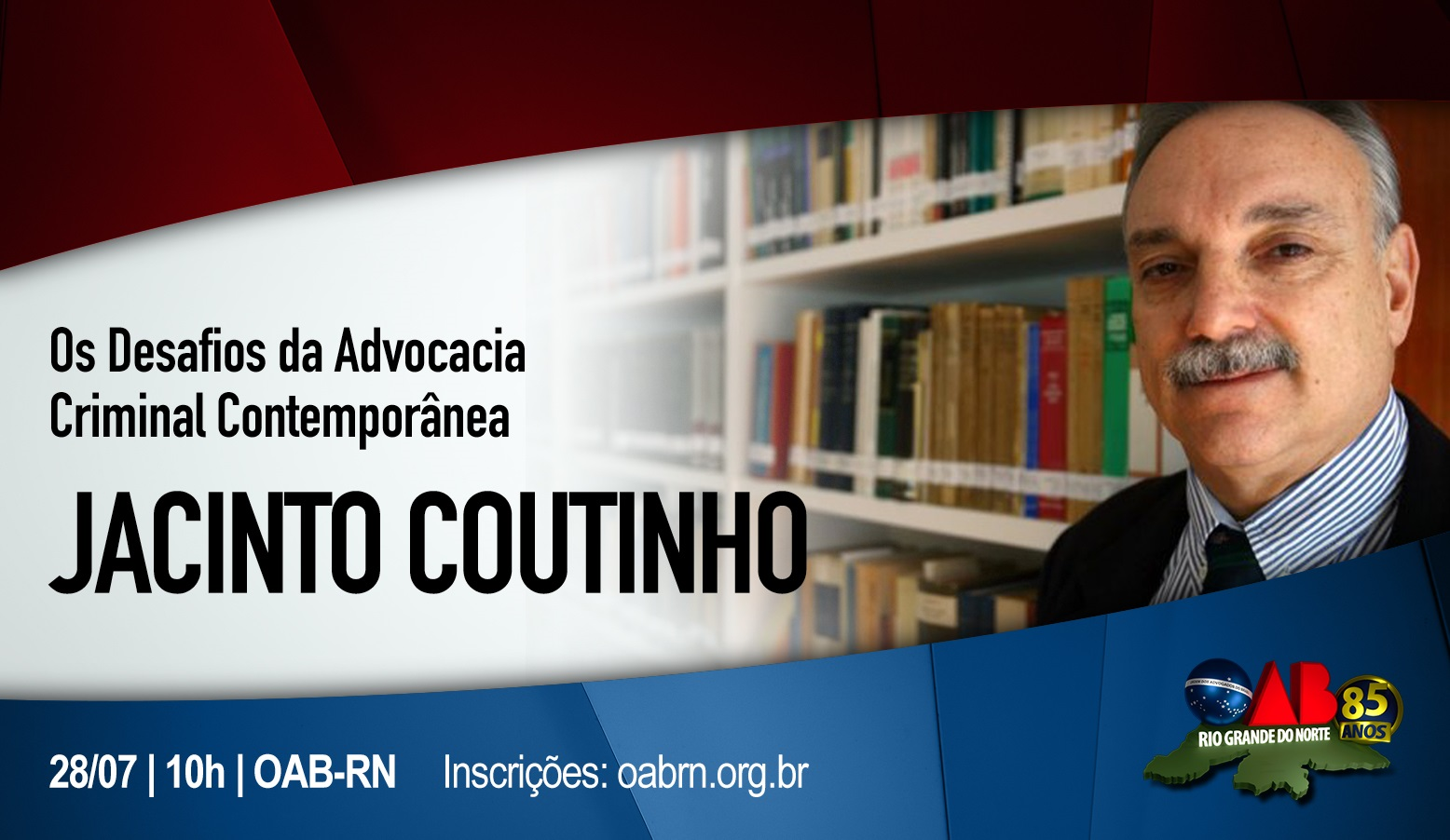 Jacinto Coutinho faz palestra na OAB-RN