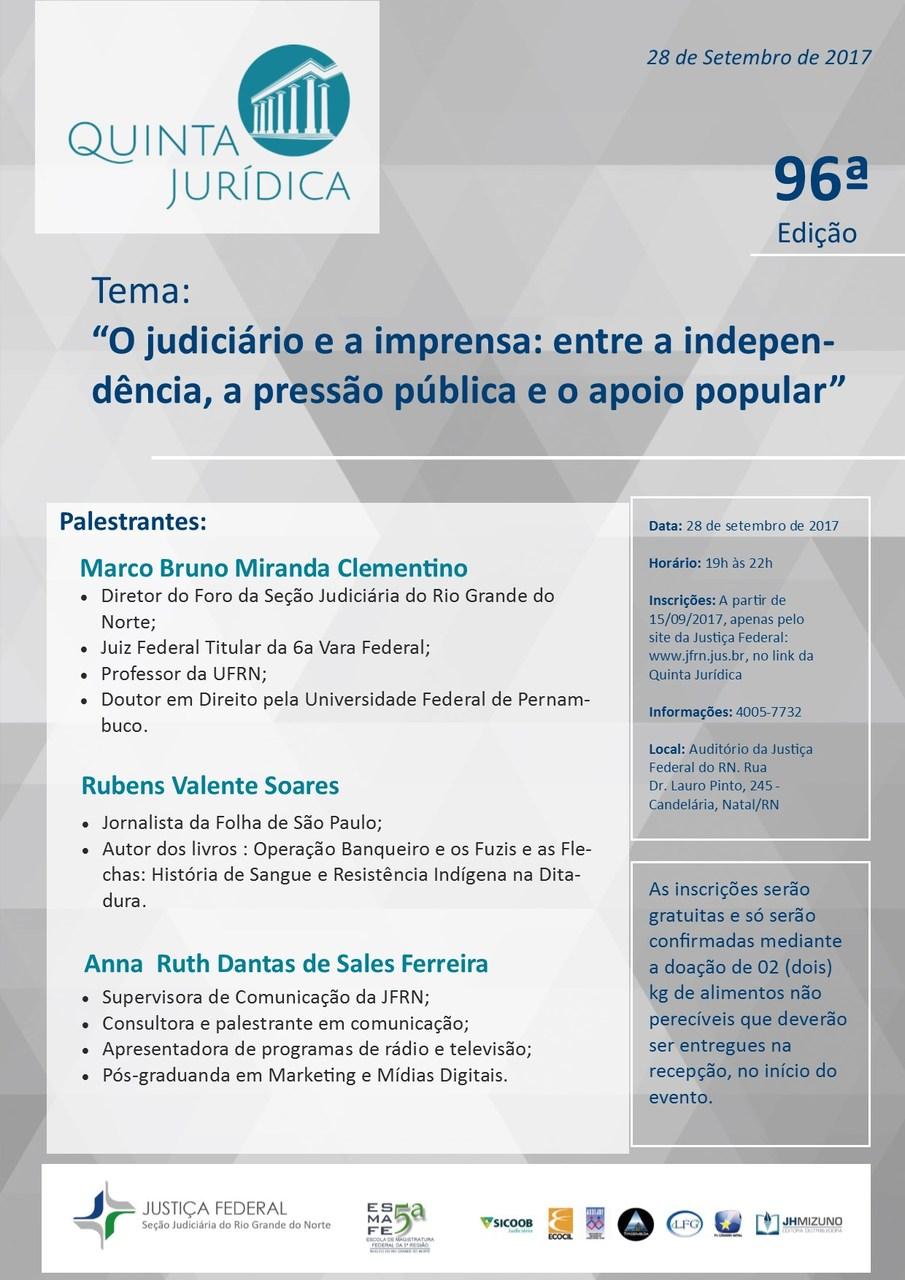 Quinta Jurídica discutirá Judiciário e imprensa, independência, pressão e apoio popular
