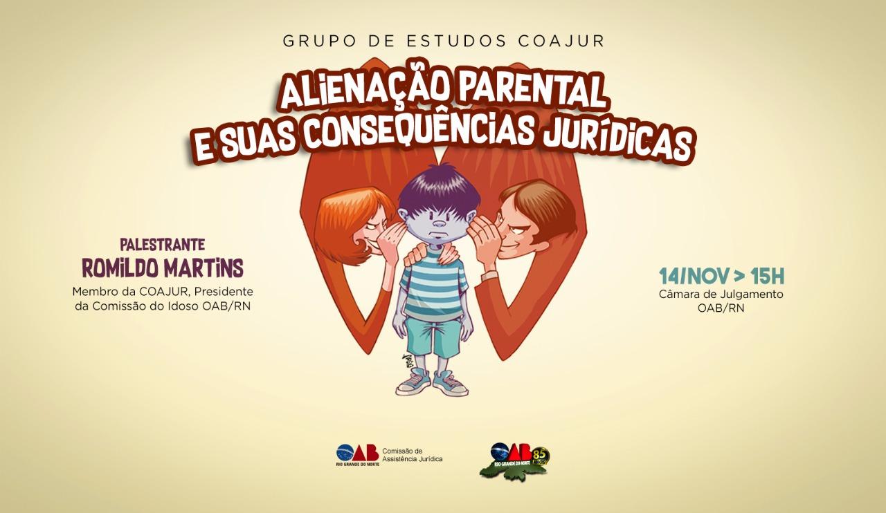 Grupo de Estudos discutirá alienação parental e suas consequências jurídicas