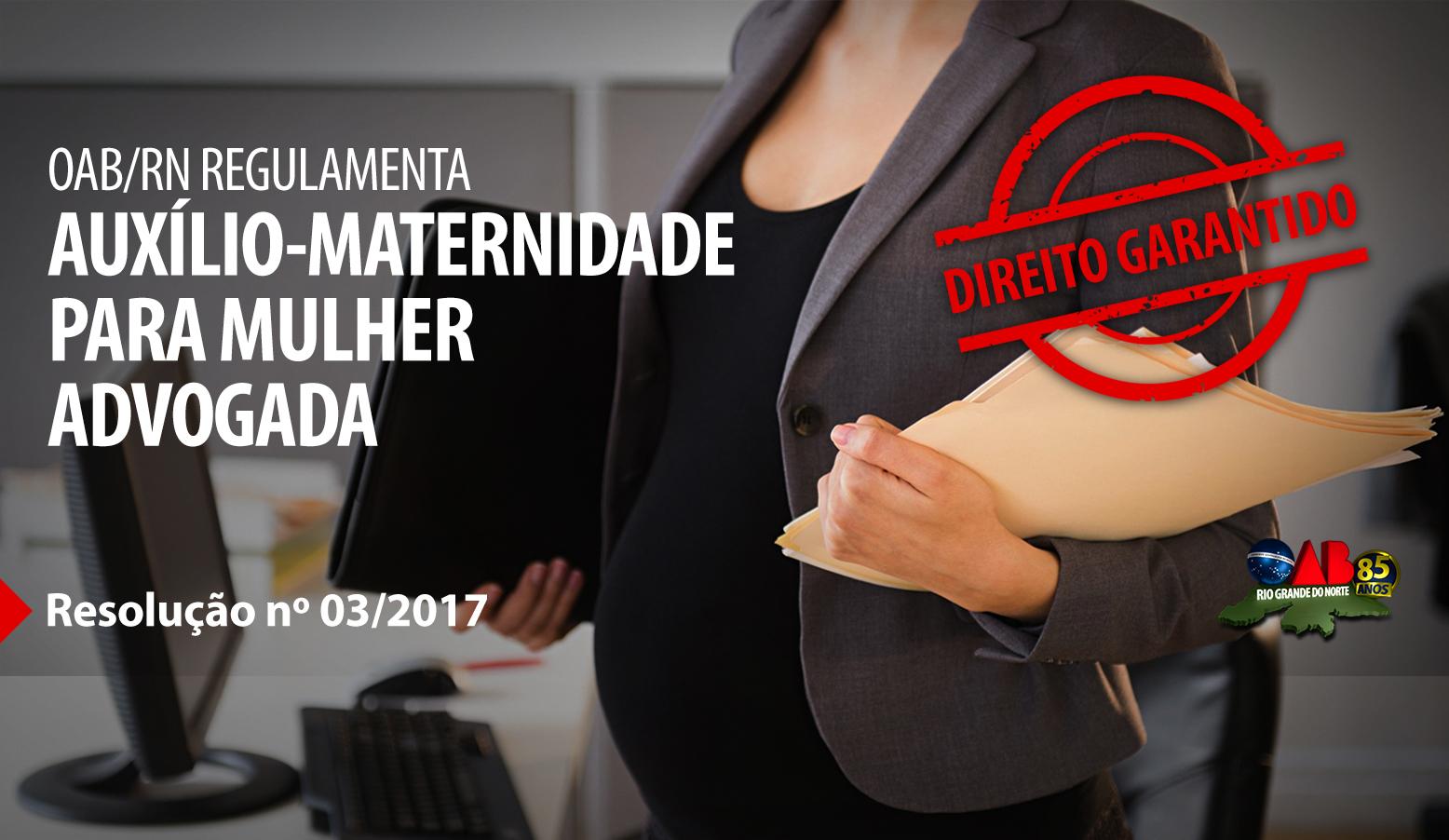 OAB regulamenta Auxílio Maternidade para advogadas potiguares