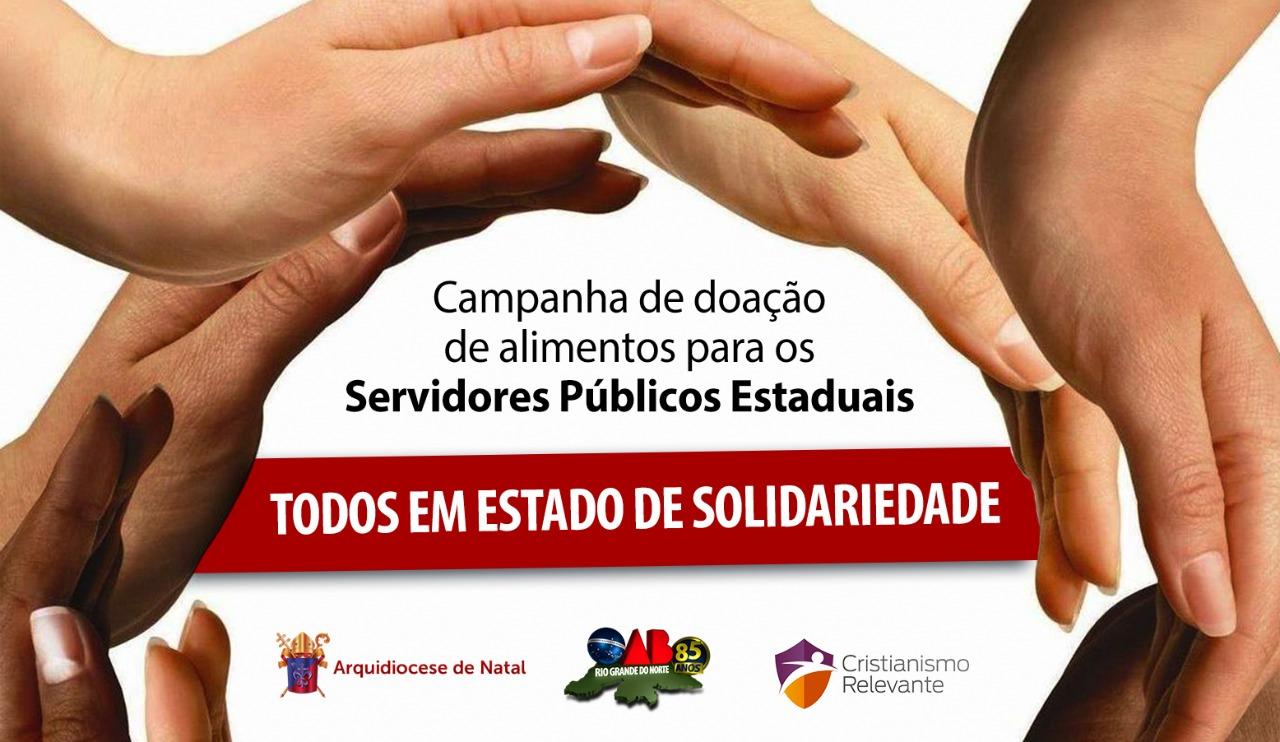 OAB RN lança campanha de doação em favor dos servidores do RN