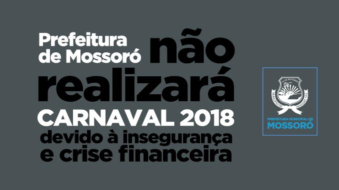 Prefeitura de Mossoró não realizará carnaval