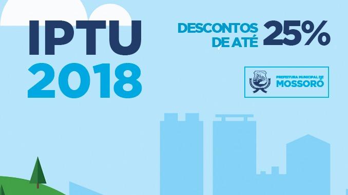 Prefeitura de Mossoró vai dar descontos de até 25% no IPTU 2018