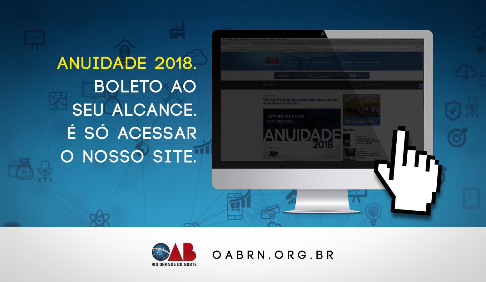 Anuidade 2018 da OAB disponível para pagamento no boleto ou cartão de crédito