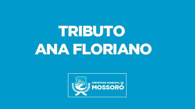 Prefeitura de Mossoró discute nome para homenagem do prêmio Ana Floriano