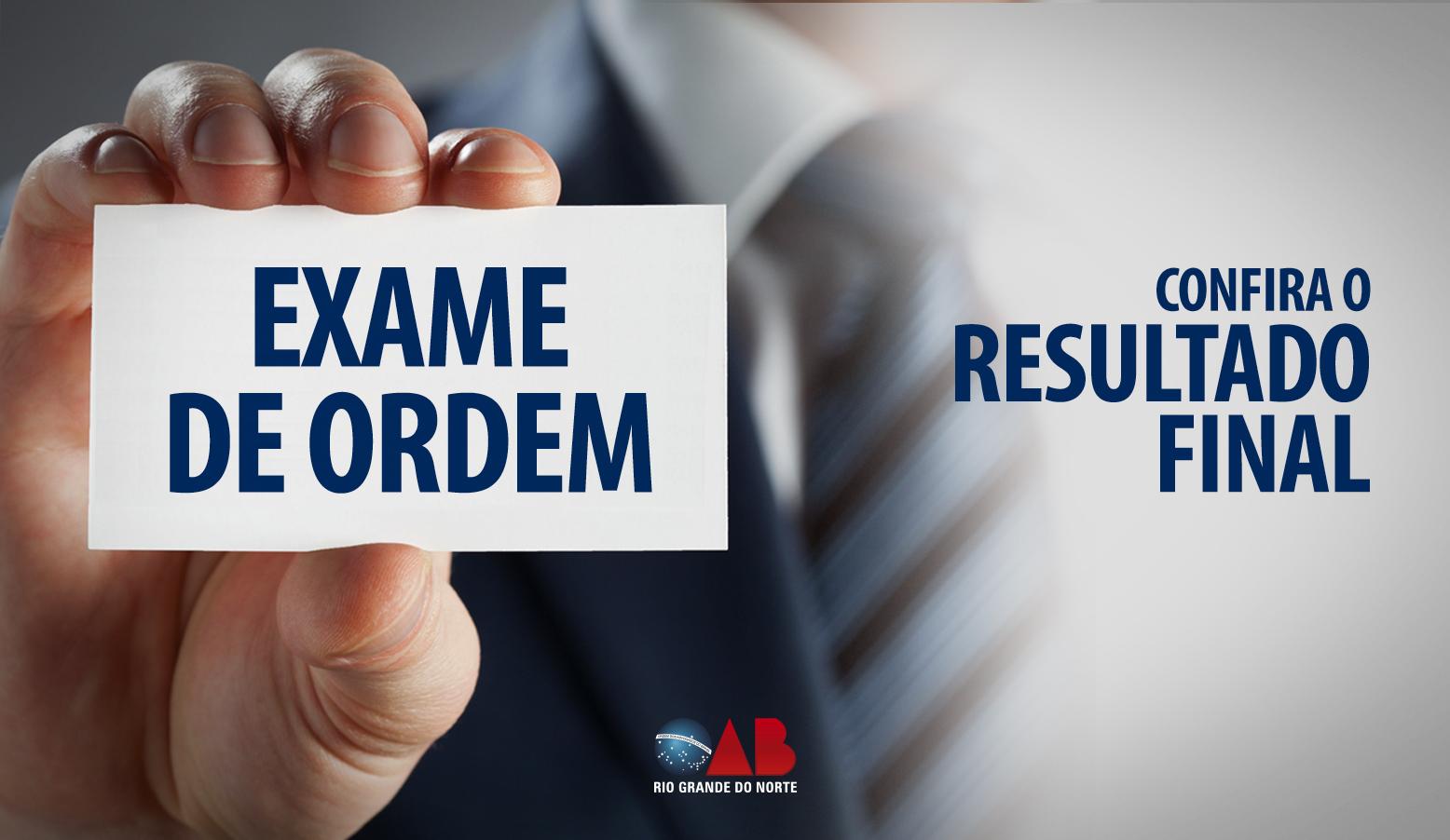 Confira o resultado final da 2ª fase do XXIV Exame de Ordem Unificado