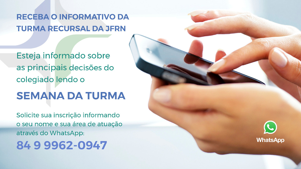 Turma Recursal da JFRN lança informativo pelo WhatsApp