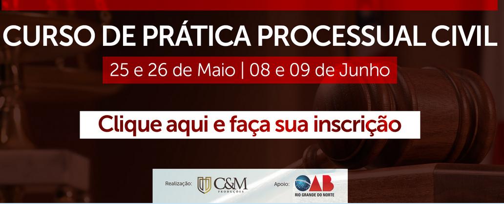 Curso de Prática Processual Civil começa no dia 25