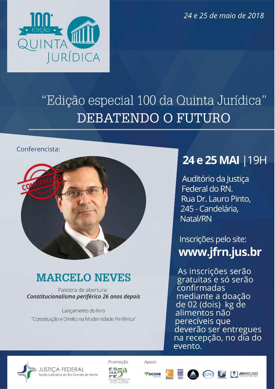 Na Quinta Jurídica 100, professor Marcelo Neves lançará livro sobre Constituição e Direito na modernidade