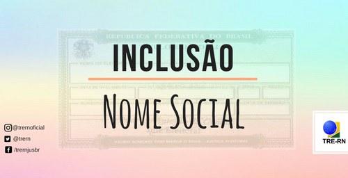 Serviço de inclusão do nome social no título eleitoral segue até 09 de maio