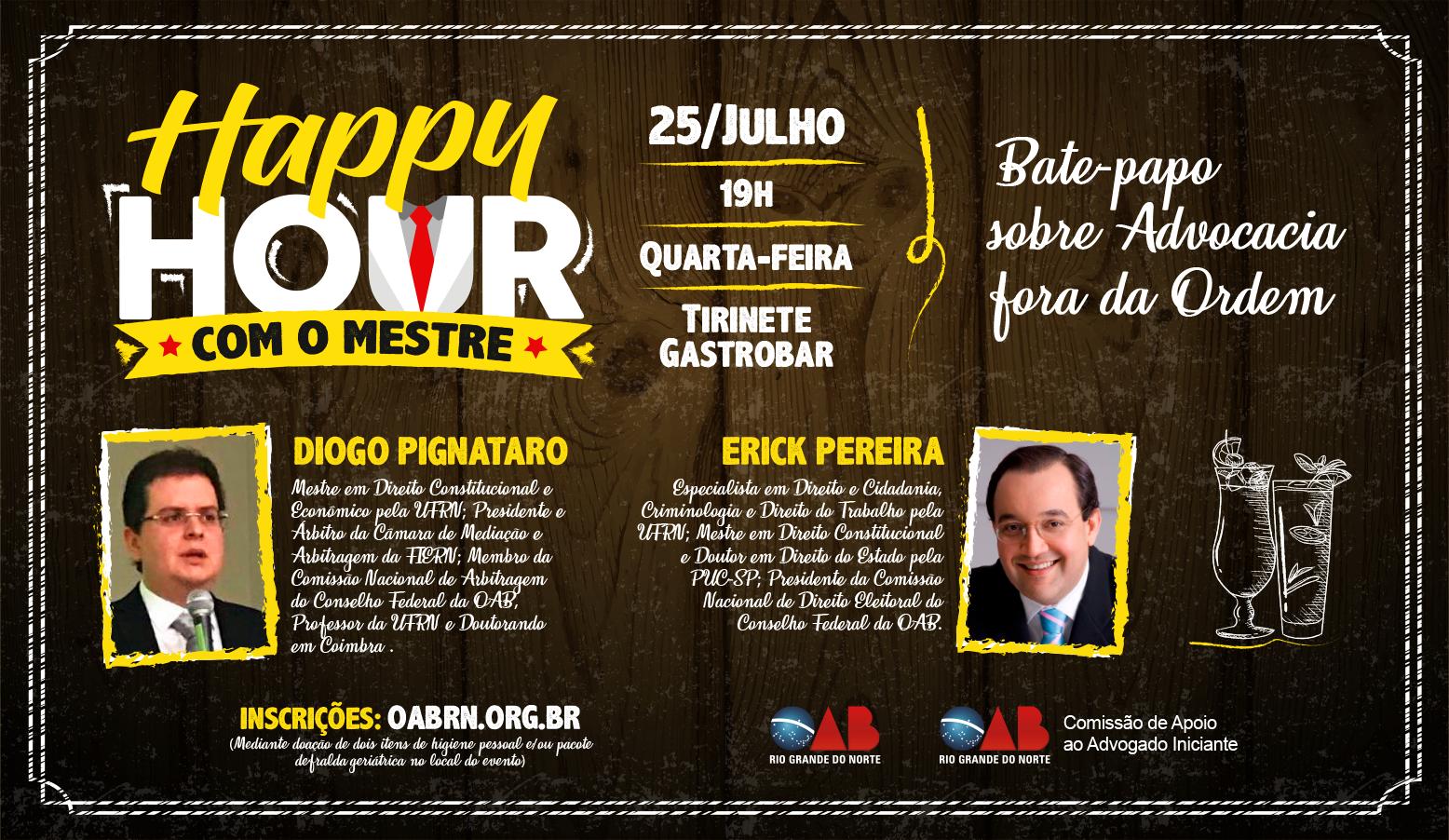 Happy Hour com o Mestre acontecerá dia 25