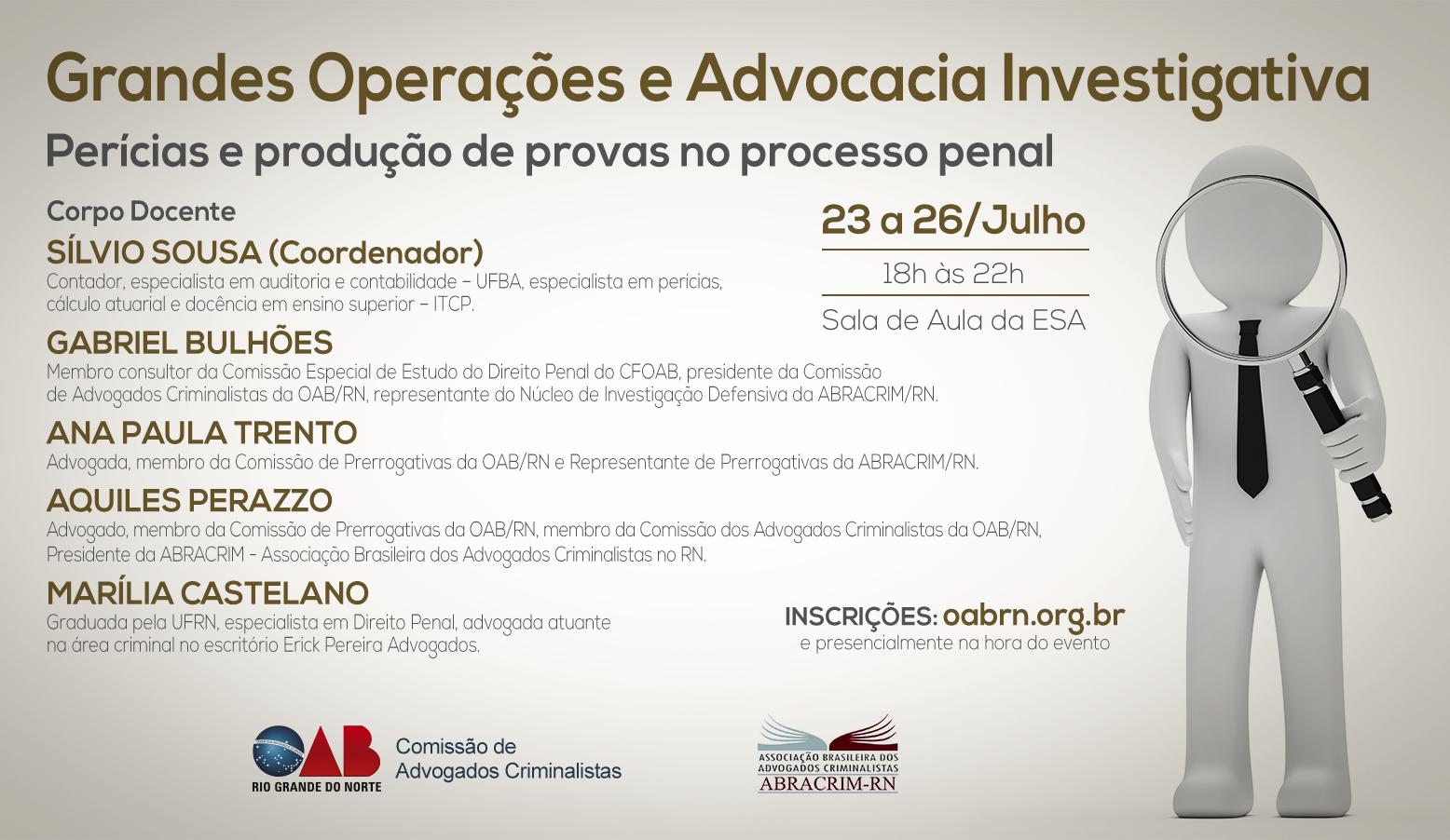 OABRN abre inscrições para Grandes Operações e Advocacia Investigativa