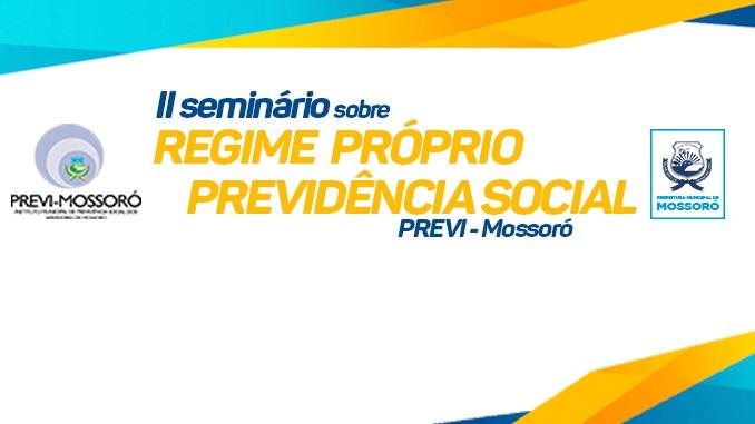 PREVI realiza III Seminário sobre Regime Próprio da Previdência Social