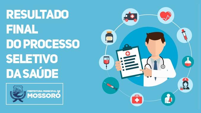 Resultado final do Processo Seletivo Simplificado da Saúde de Mossoró é homologado