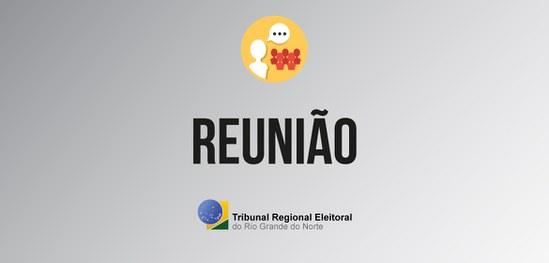 Secretaria Judiciária do TRE-RN promove reunião com os Partidos Políticos dia 31