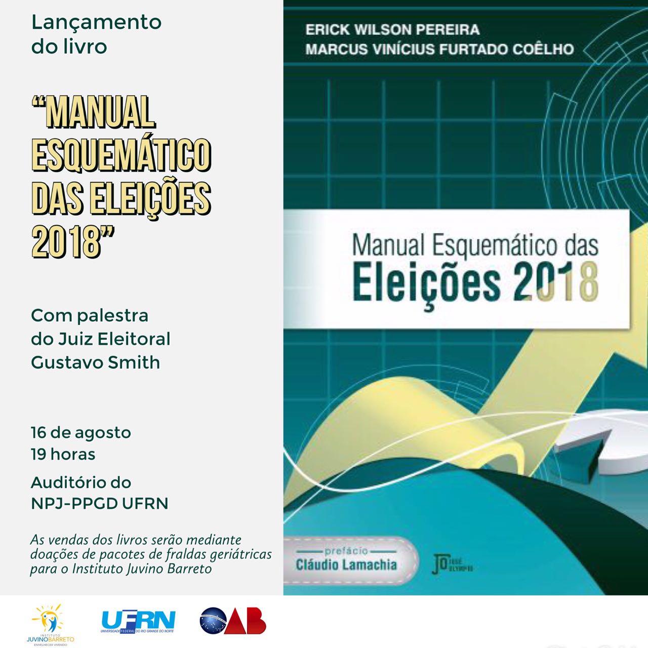 """""""Manual Esquemático das Eleições 2018"""" será lançado próxima quinta-feira (16)"""
