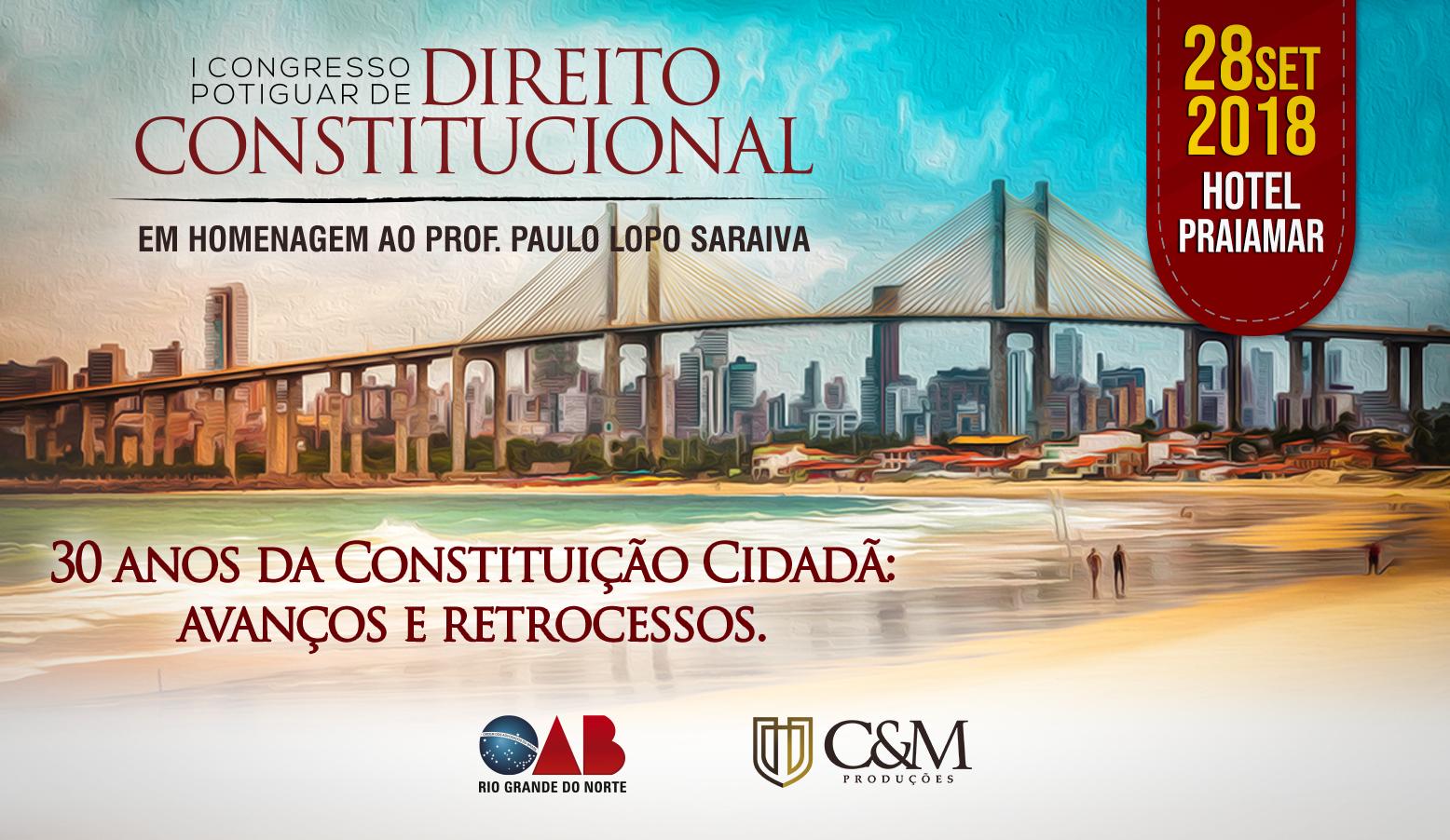 Inscreva-se I Congresso Potiguar de Direito Constitucional acontecerá dia 28