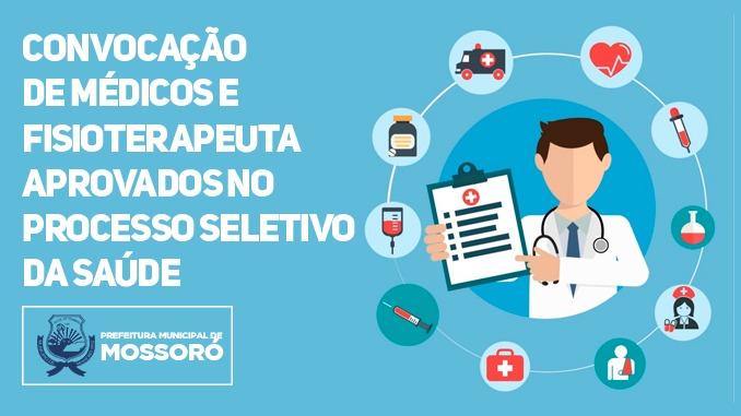 Prefeitura de Mossoró convoca médicos e fisioterapeutas aprovados no Processo Seletivo