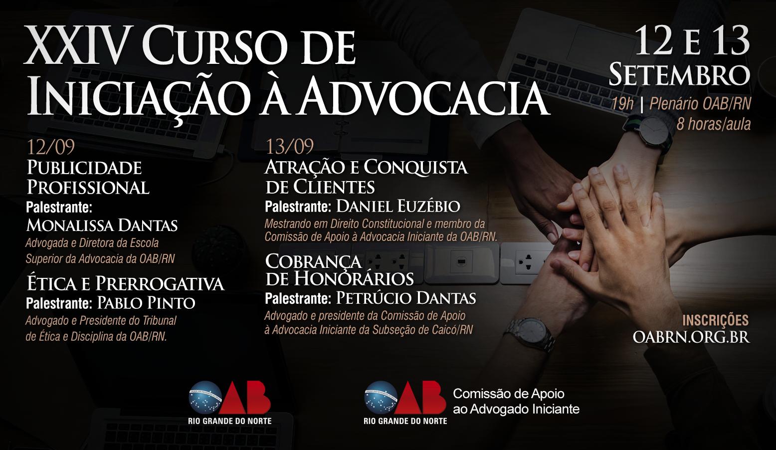 Publicidade, Ética e Prerrogativas são temas do Curso de Iniciação à Advocacia