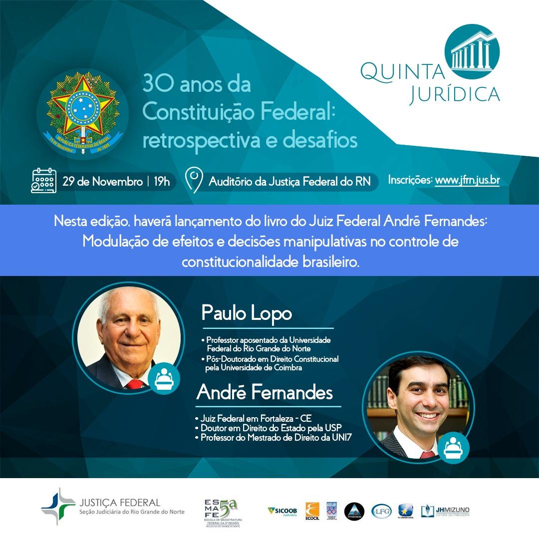 Quinta Jurídica abordará os 30 anos da Constituição brasileira
