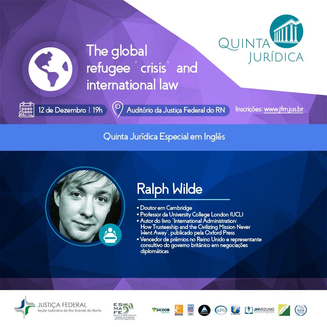 Quinta Jurídica especial terá jurista inglês em palestra sobre os refugiados e o Direito internacion