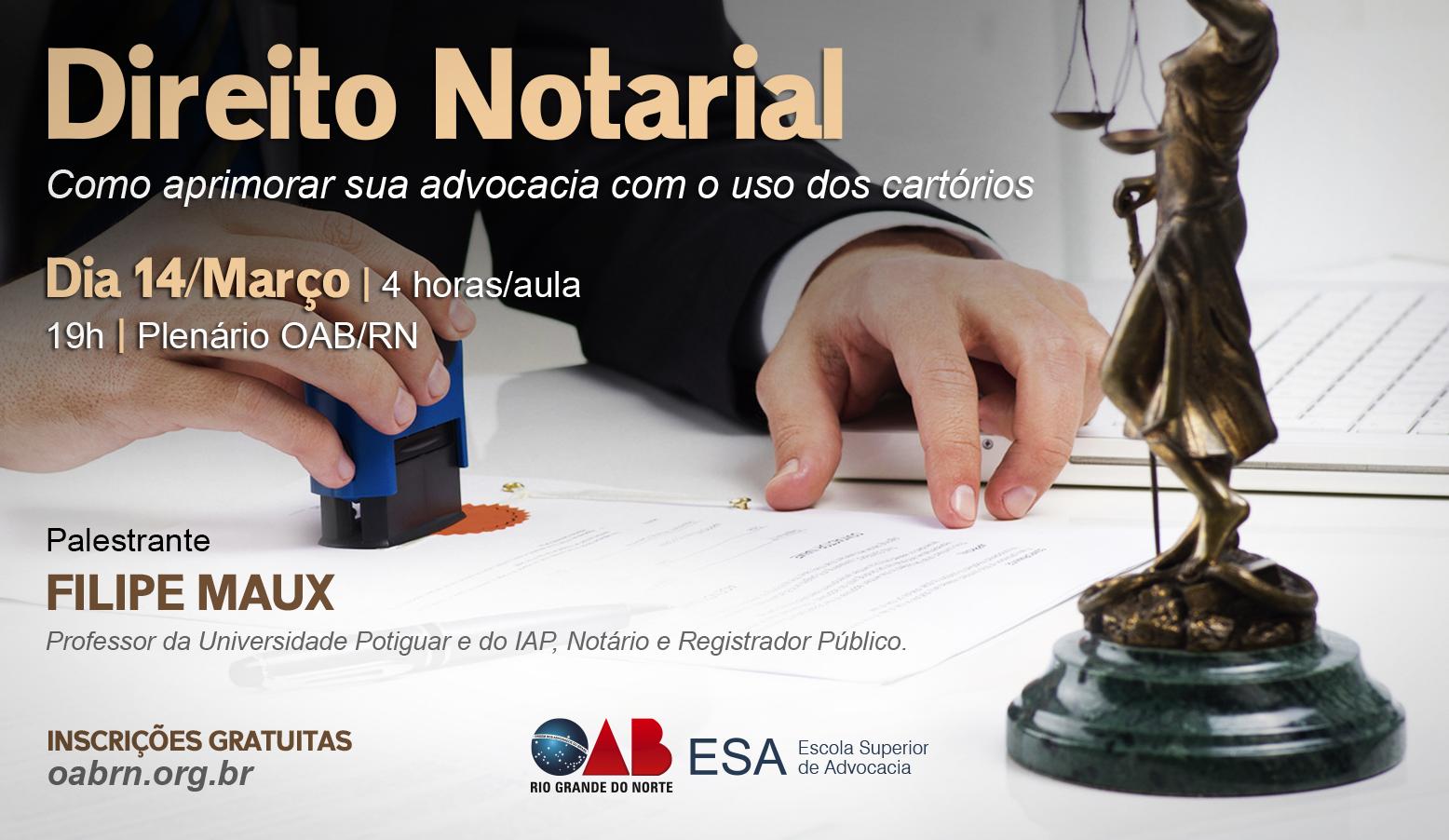 Inscrições abertas para o Workshop de Direito Notarial para advogados