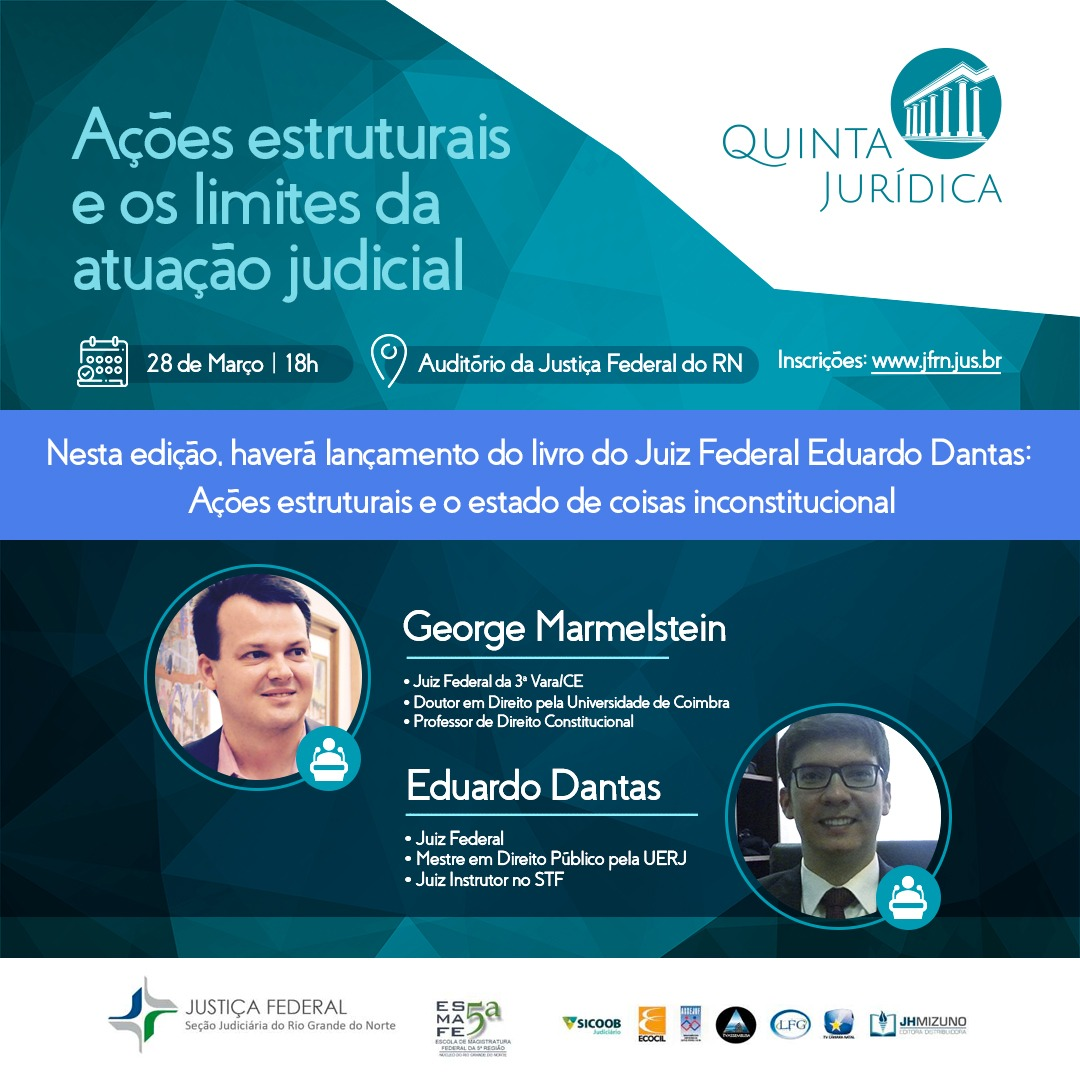 Os limites da atuação judicial estarão em pauta na nova edição da Quinta Jurídica