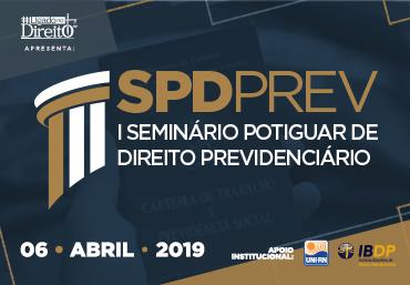 Universidade privada sedia Seminário Potiguar de Direito Previdenciário