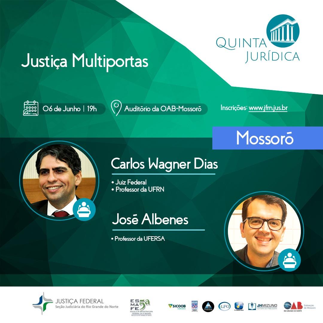 Mossoró sediará evento da Quinta Jurídica dia 6 de junho