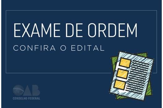 Publicado o edital do XXIX Exame de Ordem Unificado; inscrições abrem hoje às 17