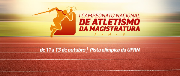 AMARN promove I Campeonato Nacional de Atletismo da Magistratura