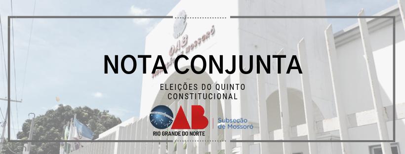OAB de Mossoró divulga nota sobre Eleições Quinto Constitucional TRT21