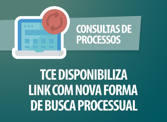 TCE disponibiliza link com nova forma de busca processual