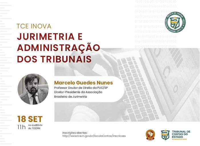 MPC promove seminário sobre jurimetria na administração de tribunais dentro do projeto TCE Inova