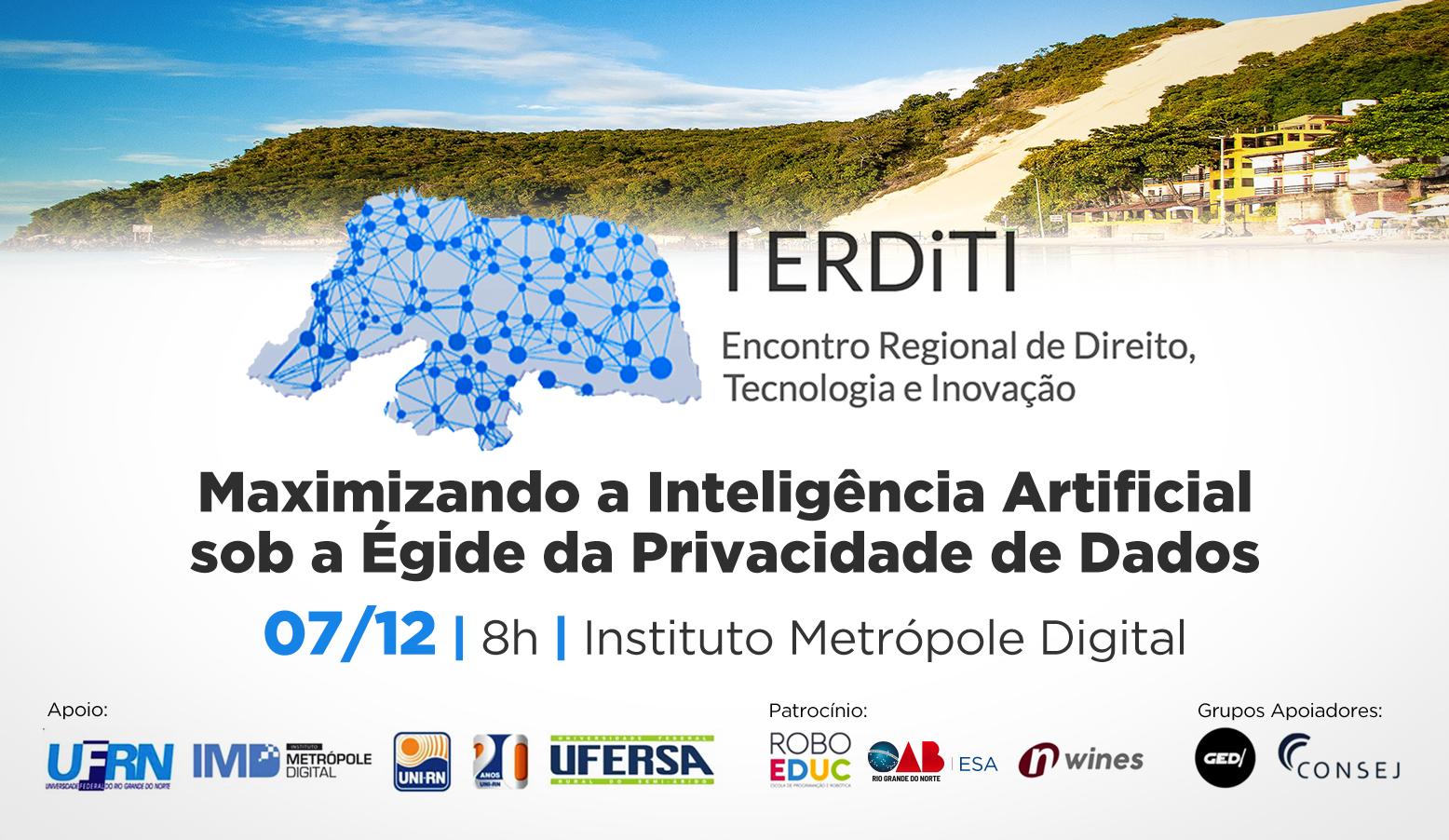 Natal recebe o I Encontro de Direito, Tecnologia e Inovação (ERDiTI)