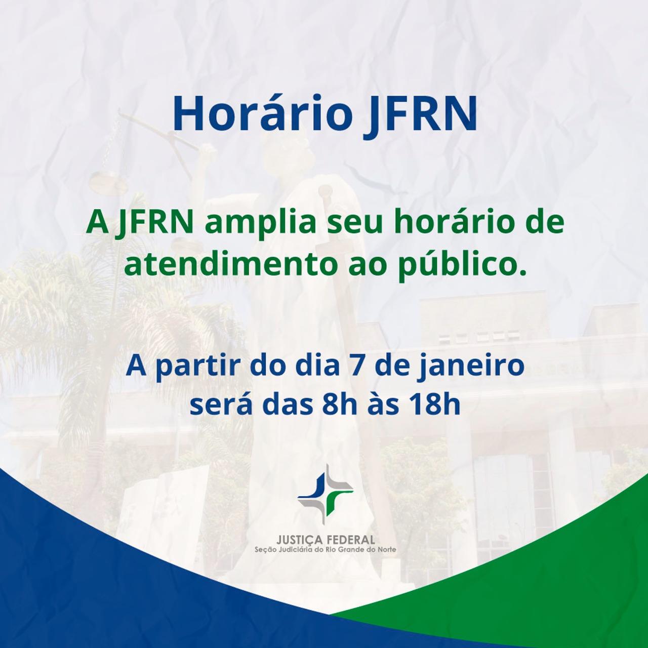 JFRN amplia seu horário de atendimento ao público