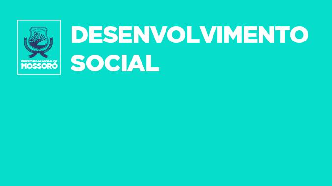 Mossoró anuncia resultado preliminar do Processo Seletivo do Desenvolvimento Social